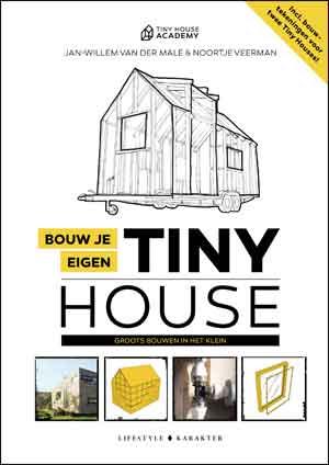 Bouw je eigen Tiny House Boek Recensie en Informatie
