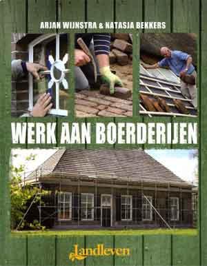 Werk aan Boerderijen Landleven Boek