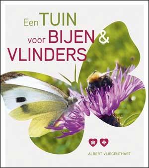 deAlbert Vliegenthart Een tuin voor bijen en vlinders Recensie en Informatie Tuinboek