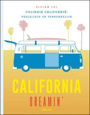 Vivian Lui California Dreamin Kookboek Californië Recensie