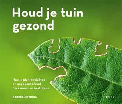 Bärbel Oftring Houd je tuin gezond Tuinboek Recensie en Informatie