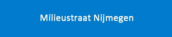 Millieustraat Nijmegen Openingstijden Adres en Informatie