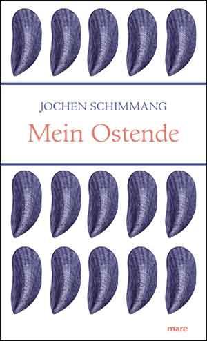Jochen Schimmang Mein Ostende Recensie
