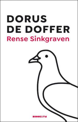 Rense Sinkgraven Dorus de Doffer